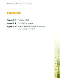 Appendixes. Appendix A: Participant List Appendix B: Consultation Agenda Appendix C: Selected Readings on Ethical Issues in Microbicide Development