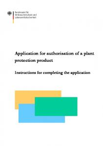 Application for authorisation of a plant protection product. Instructions for completing the application