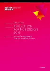 APPLICATION FOR NCE DESIGN 2016