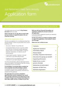 Application form. Just Just Retirement Fixed Pension Term Annuity Application Form. About this Application Form. Contents