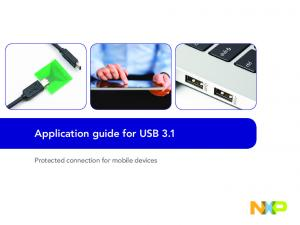 Application guide for USB 3.1. Protected connection for mobile devices