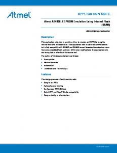 APPLICATION NOTE. Atmel AT4066: EEPROM Emulation Using Internal Flash (SAM4) Atmel Microcontroller. Description. Features