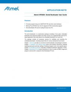 APPLICATION NOTE. Atmel AVR2054: Serial Bootloader User Guide. Features. Introduction