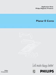 Application Note Philips Magnetic Products. Planar E Cores. Philips Components