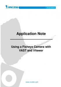 Application Note Using a Fisheye Camera with VAST and iviewer