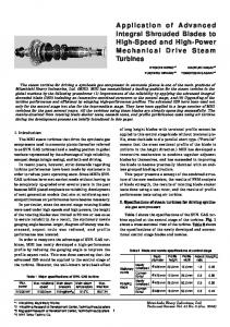 Application of Advanced Integral Shrouded Blades to High-Speed and High-Power Mechanical Drive Steam Turbines