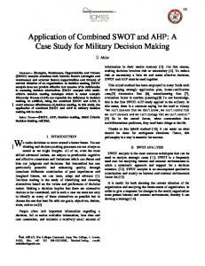 Application of Combined SWOT and AHP: A Case Study for Military Decision Making