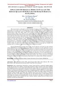 APPLICATION OF SERVQUAL MODEL TO EVALUATE THE SERVICE QUALITY OF PUBLIC SECTOR BANKS IN HARYANA STATE, INDIA