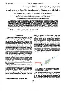 Applications of Free Electron Lasers in Biology and Medicine