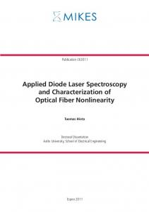 Applied Diode Laser Spectroscopy and Characterization of Optical Fiber Nonlinearity