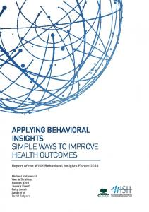 APPLYING BEHAVIORAL INSIGHTS SIMPLE WAYS TO IMPROVE HEALTH OUTCOMES