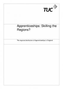 Apprenticeships: Skilling the Regions? The regional distribution of Apprenticeships in England