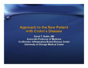 Approach to the New Patient with Crohn s Disease