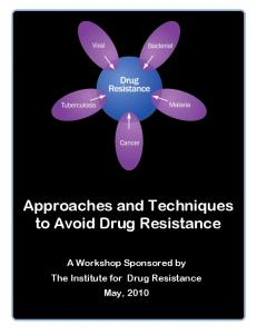 Approaches and Techniques to Avoid Drug Resistance
