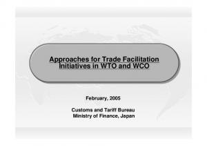 Approaches for Trade Facilitation Initiatives in in WTO and WCO