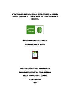 APROVECHAMIENTO DEL POTENCIAL ENERGETICO DE LA BIOMASA RESIDUAL OBTENIDA DE LA EXTRACCION DEL ACEITE DE PALMA EN COLOMBIA