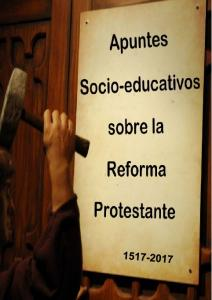 APUNTES SOCIO EDUCATIVOS SOBRE LA REFORMA PROTESTANTE