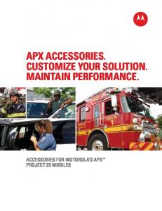 APX Accessories. Customize your solution