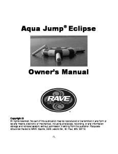 Aqua Jump Eclipse. Owner s Manual