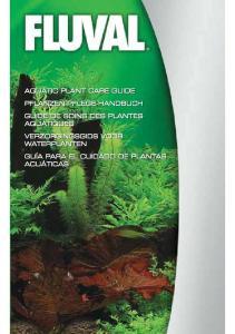 AQUATIC PLANT CARE GUIDE PFLANZEN-PFLEGE-HANDBUCH GUIDE DE SOINS DES PLANTES AQUATIQUES VERZORGINGSGIDS VOOR WATERPLANTEN