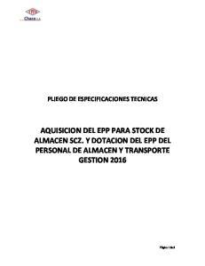 AQUISICION DEL EPP PARA STOCK DE ALMACEN SCZ. Y DOTACION DEL EPP DEL PERSONAL DE ALMACEN Y TRANSPORTE GESTION 2016