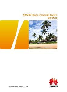 AR2200 Series Enterprise Routers Brochure