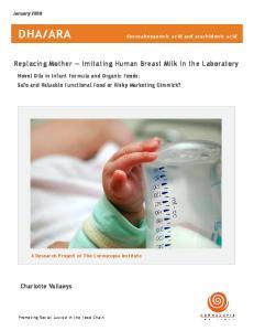 ARA. Replacing Mother Imitating Human Breast Milk in the Laboratory. Charlotte Vallaeys