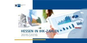 Arbeitsgemeinschaft Hessen HESSEN IN IHK-ZAHLEN