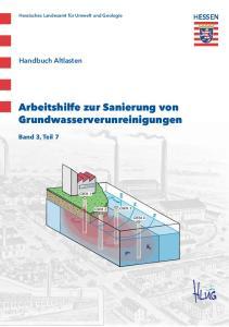Arbeitshilfe zur Sanierung von Grundwasserverunreinigungen