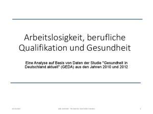 Arbeitslosigkeit, berufliche Qualifikation und Gesundheit
