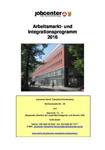 Arbeitsmarkt- und Integrationsprogramm 2016