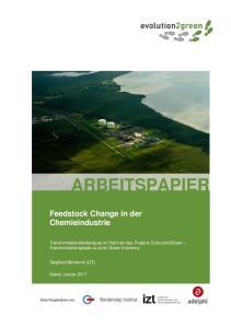ARBEITSPAPIER. Feedstock Change in der Chemieindustrie