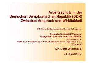 Arbeitsschutz in der Deutschen Demokratischen Republik (DDR) - Zwischen Anspruch und Wirklichkeit