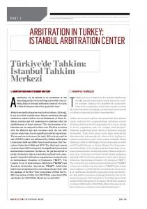 ARBITRATION IN TURKEY: ISTANBUL ARBITRATION CENTER