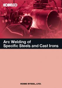 Arc Welding of Specific Steels and Cast Irons