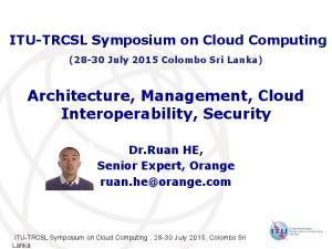 Architecture, Management, Cloud Interoperability, Security