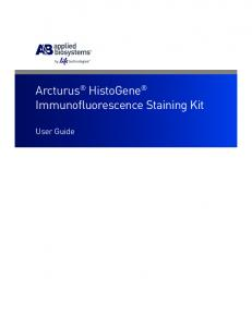 Arcturus HistoGene Immunofluorescence Staining Kit. User Guide