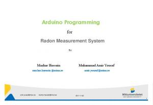 Arduino Programming. for Radon Measurement System. By: