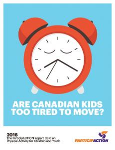 ARE CANADIAN KIDS TOO TIRED TO MOVE?
