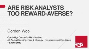 ARE RISK ANALYSTS TOO REWARD-AVERSE?