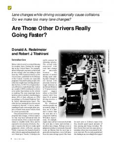 Are Those Other Drivers Really Going Faster?
