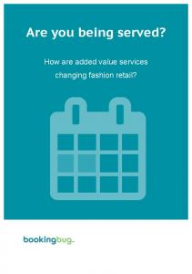 Are you being served? How are added value services changing fashion retail?