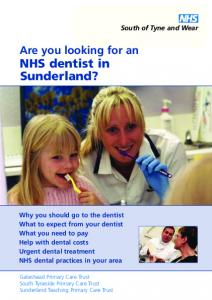 Are you looking for an NHS dentist in Sunderland?