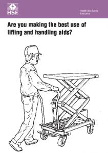 Are you making the best use of lifting and handling aids? Are you making the best use of lifting and handling aids?