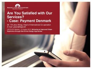 Are You Satisfied with Our Services? - Case: Payment Denmark