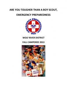 ARE YOU TOUGHER THAN A BOY SCOUT, EMERGENCY PREPAREDNESS WOLF RIVER DISTRICT FALL CAMPOREE 2013