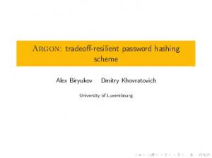 Argon: tradeoff-resilient password hashing scheme. University of Luxembourg