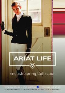 ARIAT LIFE. English Spring Collection  ARIAT AUSTRALIA FREE CALL
