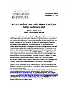 Arizona at the Crossroads: Water Scarcity or Water Sustainability?