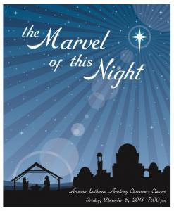 Arizona Lutheran Academy Christmas Concert Friday, December 6, :00pm